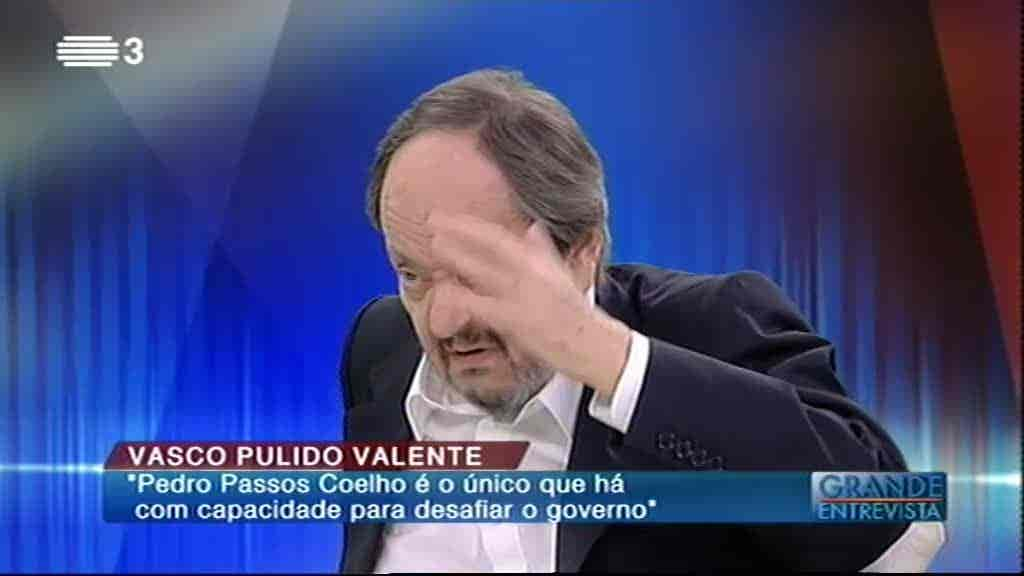 Vasco Pulido Valente...