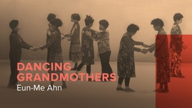 Eun-Me Ahn No Teatro Rivoli - Dancing Grandmothers