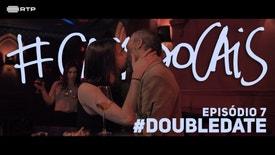 Casa Do Cais - #DoubleDate