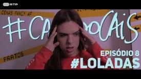 Casa Do Cais - #Loladas