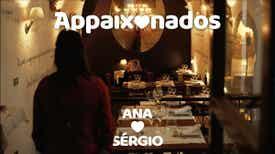 Appaixonados - Date 2 - Ana ♡ Sérgio