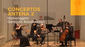 Concertos Antena 2 - Homenagem Gareguin Aroutiounian | 16 Março 2015