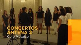 Concertos Antena 2 - Coro Musaico | 18 Setembro 2018