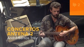 Concertos Antena 2 - Festival Robalo | André Santos trio
