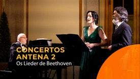 Concertos Antena 2 - Os Lieder de Beethoven | 27 Fevereiro 2020