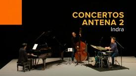 Concertos Antena 2 - Indra | 18 Novembro 2020