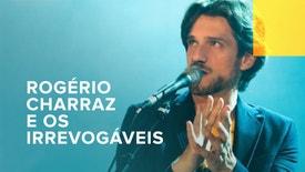 Rogério Charraz e os Irrevogáveis ao Vivo no Cinema S. Jorge