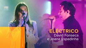 Eléctrico - David Fonseca e Joana Espadinha