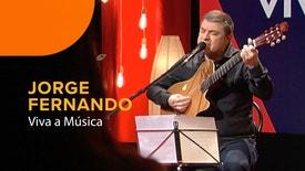 Viva a Música - Viva a Música: Jorge Fernando