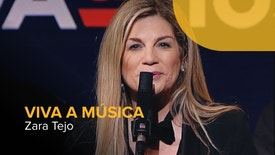Viva a Música - Viva a Música: Zara Tejo
