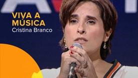 Viva a Música - Viva a Música: Cristina Branco
