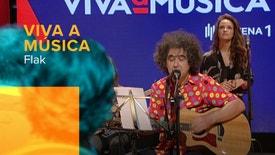 Viva a Música - Viva a Música: Flak