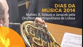 Mahler, R. Strauss e Janacek pela Orquestra Metropolitana de Lisboa
