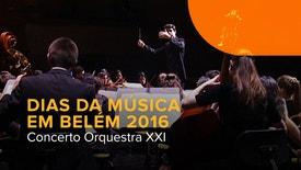 Dias da Música em Belém 2016 - Concerto de Encerramento