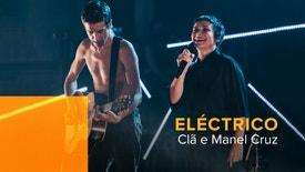 Eléctrico - Clã e Manuel Cruz