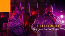 Eléctrico - Bonga e Paulo Flores