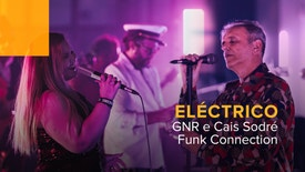 Eléctrico - GNR e Cais Sodré Funk Connection