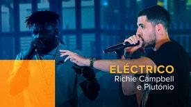 Eléctrico - Richie Campbell e Plutónio