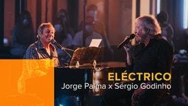 Eléctrico - Jorge Palma e Sérgio Godinho