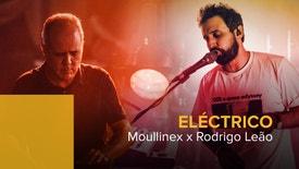 Eléctrico - Moullinex e Rodrigo Leão