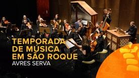 Temporada de Música em São Roque - AVRES SERVA