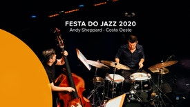Festa do Jazz 2020 - Andy Sheppard Quarteto - Costa Oeste