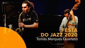 Festa do Jazz 2020 - Tomás Marques Quarteto