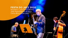Festa do Jazz 2020 - Encontro I