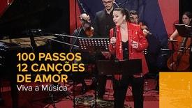 Viva a Música - 100 Passos 12 Canções de Amor