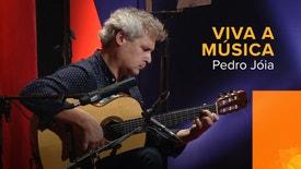 Viva a Música - Pedro Jóia