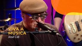Viva a Música - José Cid