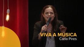 Viva a Música - Carla Pires