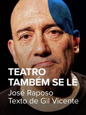 O Teatro Também se Lê - José Raposo, O Monólogo do Vaqueiro
