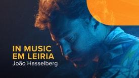 In Music em Leiria - João Hasselberg