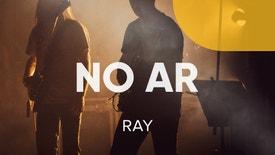 No Ar - Ray