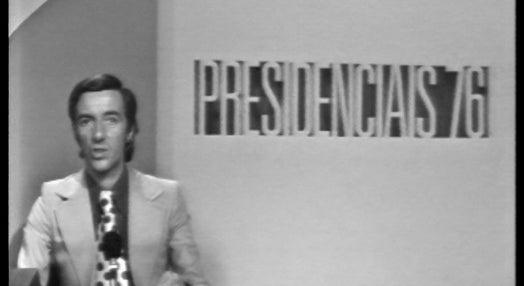 Presidenciais 76 – Parte 19