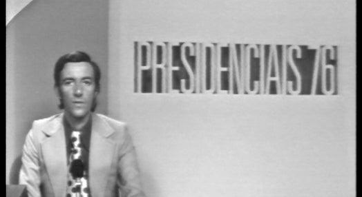 Presidenciais 76 – Parte 18
