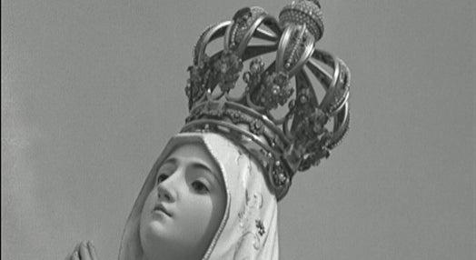 40º Aniversário da Aparição de Nossa Senhora de Fátima